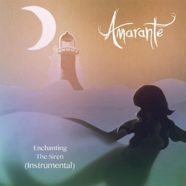 Amarante Enchanting The Siren Instrumental