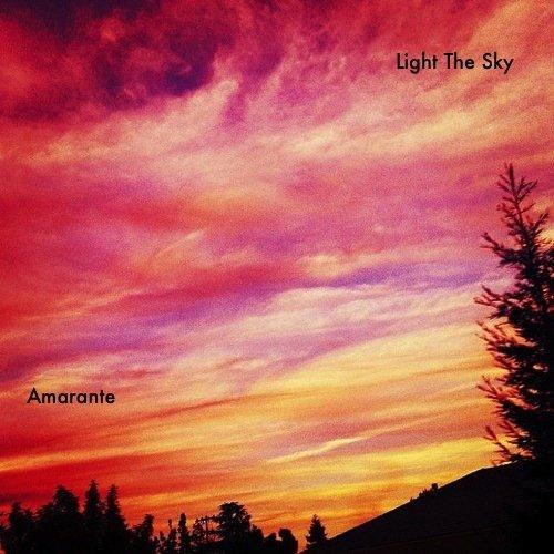 Amarante Light The Sky